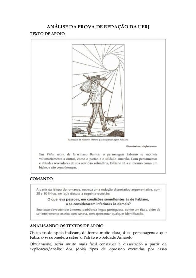 ANÁLISE DA PROVA DE REDAÇÃO DA UERJ TEXTO DE APOIO COMANDO ANALISANDO OS TEXTOS DE APOIO Os textos de apoio indicam, de fo...