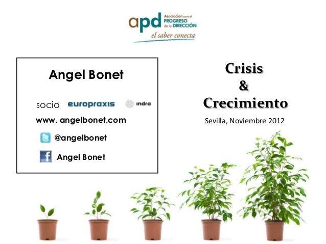 Angel Bonet            Crisis                           &socio                 Crecimientowww. angelbonet.com   Sevilla, N...