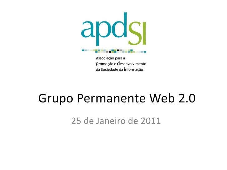 Grupo Permanente Web 2.0     25 de Janeiro de 2011