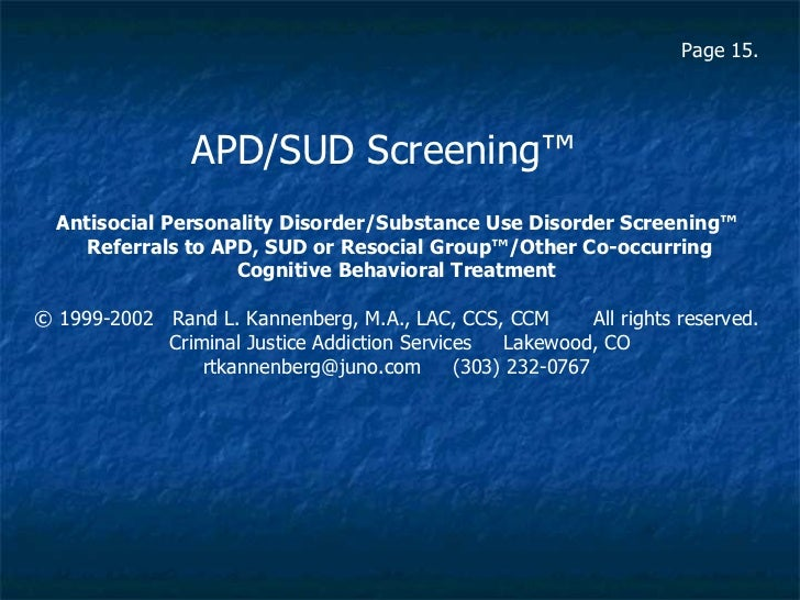 Antisocial Personality Disorder/Substance Use Disorder Screening™ Referrals to APD, SUD or Resocial Group™/Other Co-occurr...