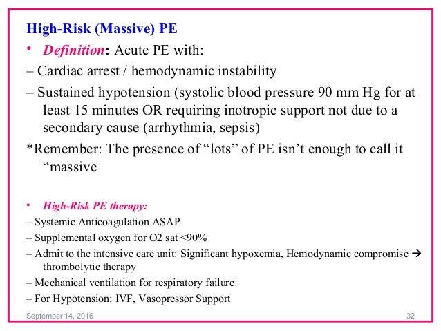 September 14 2016 31 32 High Risk Massive PE