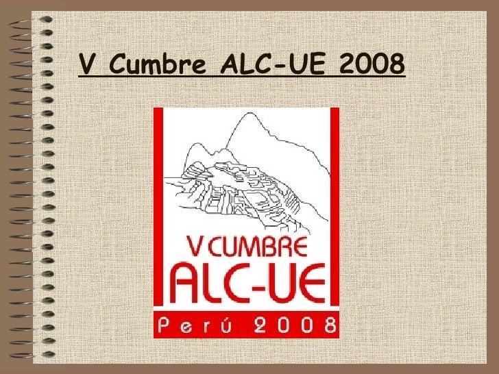 V Cumbre ALC-UE 2008