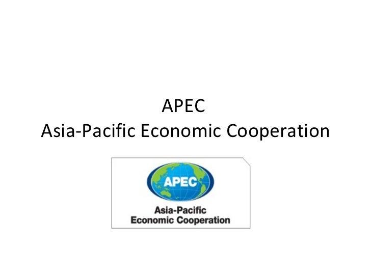 APEC  Asia-Pacific Economic Cooperation