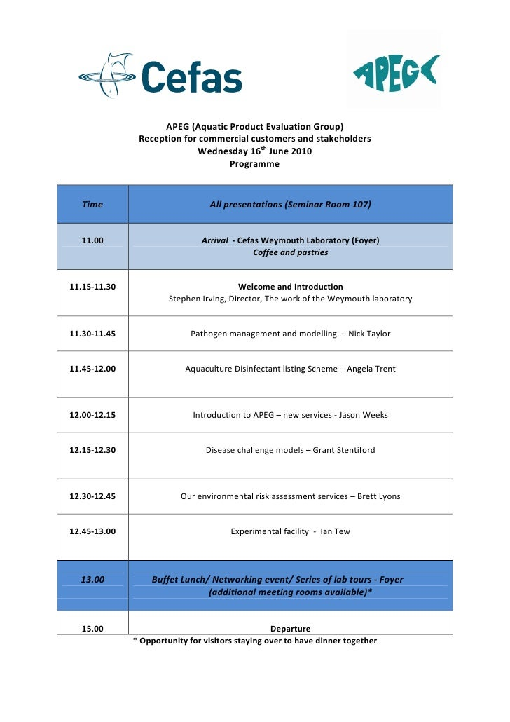 APEG (Aquatic Product Evaluation Group)                Reception for commercial customers and stakeholders                ...
