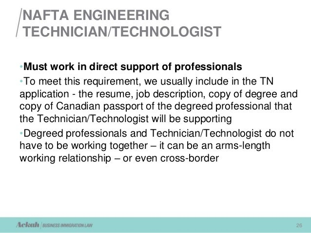 NAFTA REQUIREMENTS FOR WORKING IN THE U.S.: presented by Canada Immig…