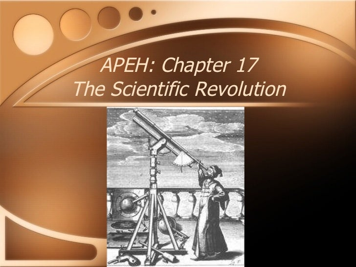 APEH: Chapter 17 The Scientific Revolution