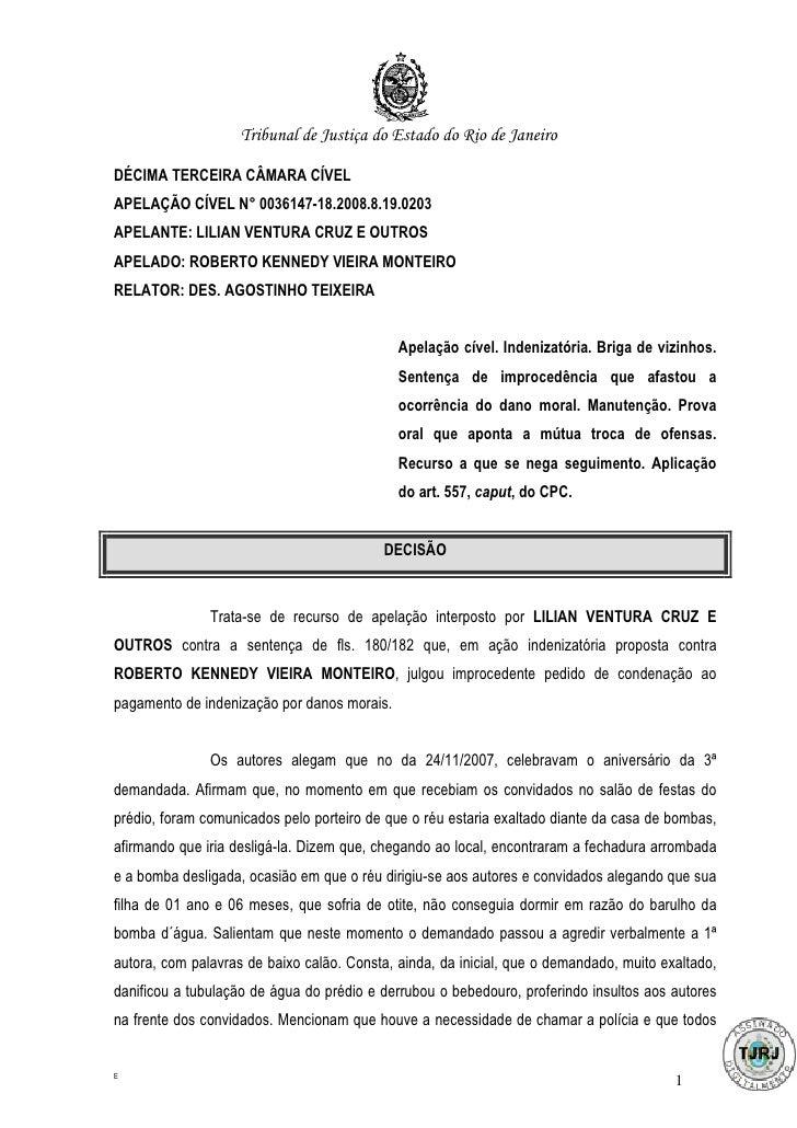 Tribunal de Justiça do Estado do Rio de JaneiroDÉCIMA TERCEIRA CÂMARA CÍVELAPELAÇÃO CÍVEL N° 0036147-18.2008.8.19.0203APEL...