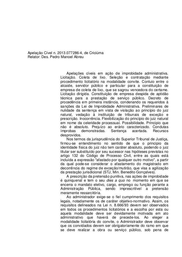 Apelação Cível n. 2013.077286-4, de Criciúma Relator: Des. Pedro Manoel Abreu Apelações cíveis em ação de improbidade admi...