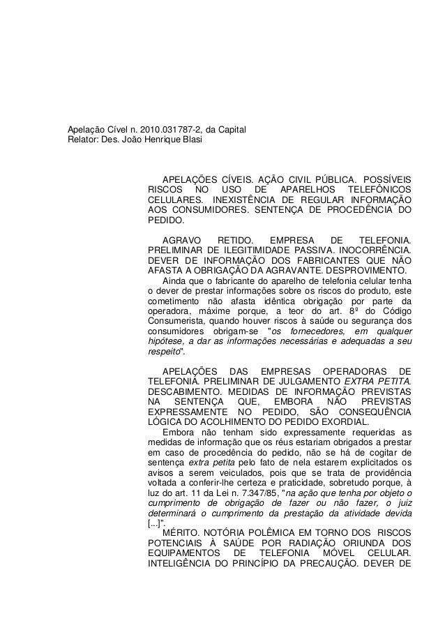 Apelação Cível n. 2010.031787-2, da Capital Relator: Des. João Henrique Blasi APELAÇÕES CÍVEIS. AÇÃO CIVIL PÚBLICA. POSSÍV...