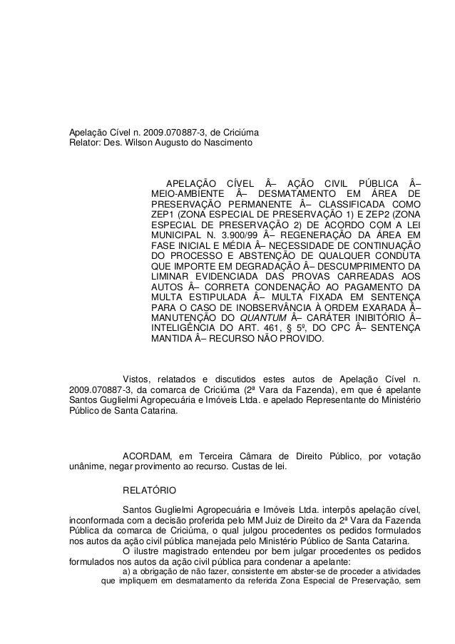 Apelação Cível n. 2009.070887-3, de Criciúma Relator: Des. Wilson Augusto do Nascimento APELAÇÃO CÍVEL – AÇÃO CIVIL PÚBLI...