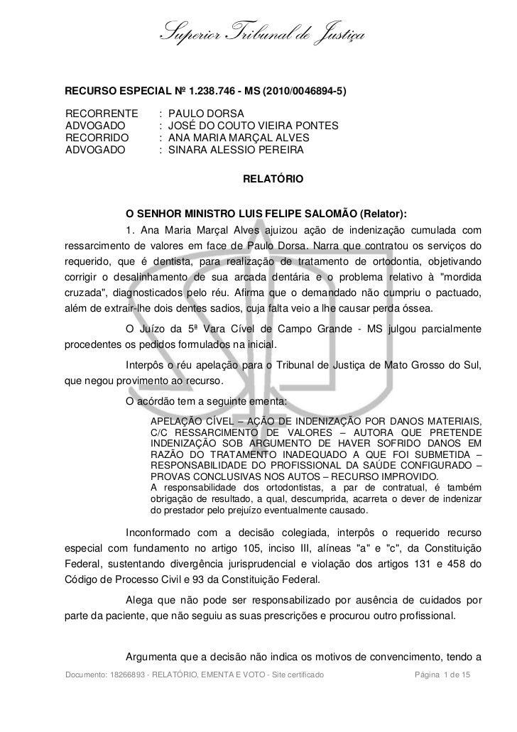 Superior Tribunal de JustiçaRECURSO ESPECIAL Nº 1.238.746 - MS (2010/0046894-5)RECORRENTE             :   PAULO DORSAADVOG...