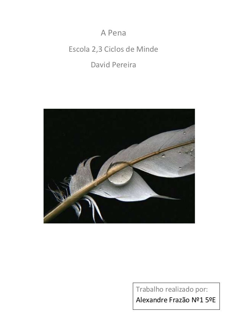 A PenaEscola 2,3 Ciclos de Minde      David Pereira                   Trabalho realizado por:                   Alexandre ...
