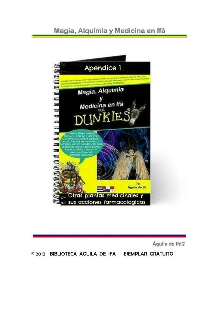 © 2012 - BIBLIOTECA AGUILA DE IFA – EJEMPLAR GRATUITO
