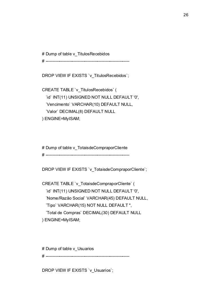 26# Dump of table v_TitulosRecebidos# ------------------------------------------------------------DROP VIEW IF EXISTS `v_T...