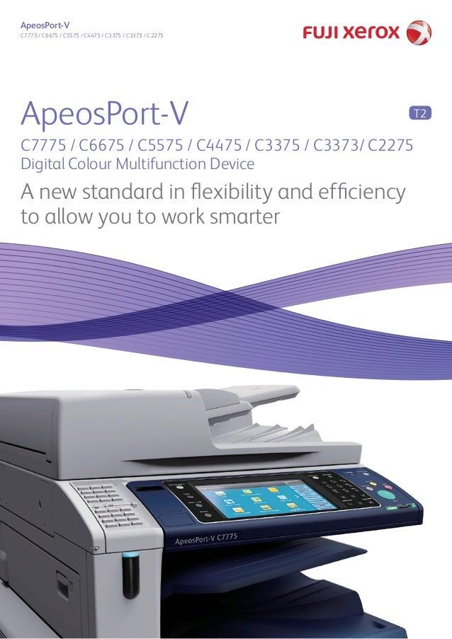 ApeosPort-V  C7775 / C6675 / C5575 / C4475 / C3375 / C3373 / C2275  ApeosPort-V  C7775 / C6675 / C5575 / C4475 / C3375 / C...