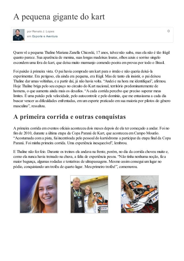 0 A pequena gigante do kart por Renato J. Lopes em Esporte e Aventura Quem vê a pequena Thaline Mariana Zanella Chicoski, ...