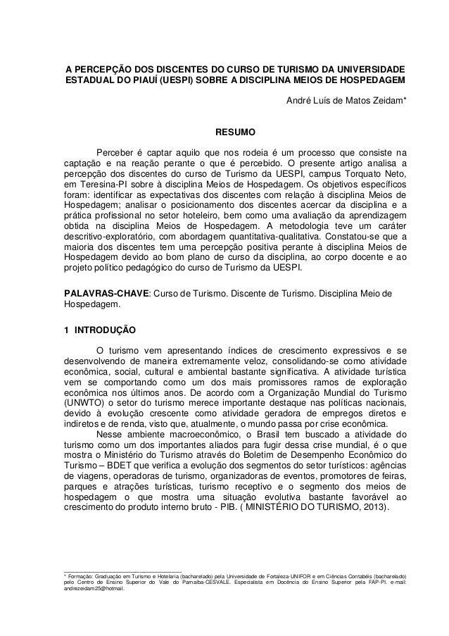 A PERCEPÇÃO DOS DISCENTES DO CURSO DE TURISMO DA UNIVERSIDADE ESTADUAL DO PIAUÍ (UESPI) SOBRE A DISCIPLINA MEIOS DE HOSPED...