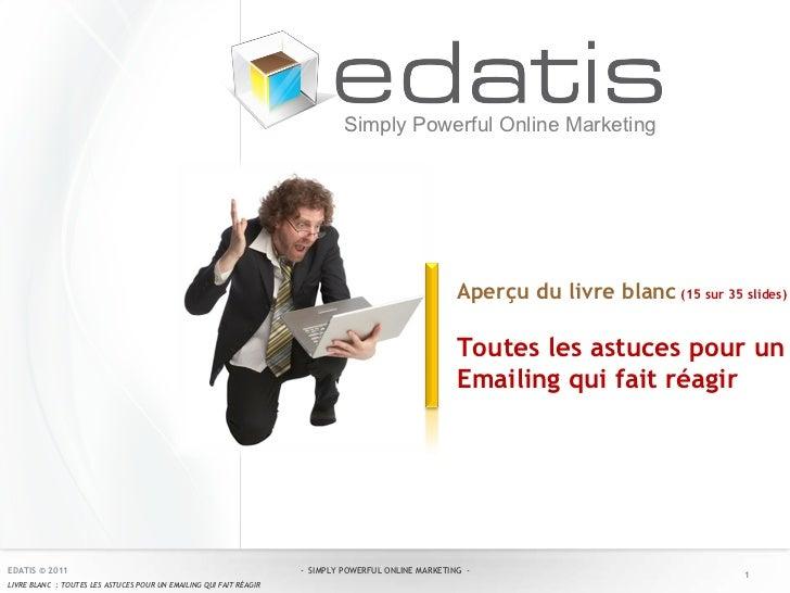 Aperçu du livre blanc   (15 sur 35 slides)  : Toutes les astuces pour un Emailing qui fait réagir Simply Powerful Online M...