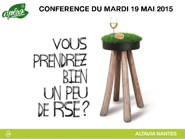 Nicolas GENTIL Directeur général ALTAVIA Nantes Laetitia ADHEMAR Directrice RSE ALTAVIA groupe, animatrice de la conférence