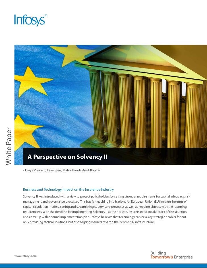 White Paper                       A Perspective on Solvency II                   - Divya Prakash, Kaza Sree, Malini Pandi,...