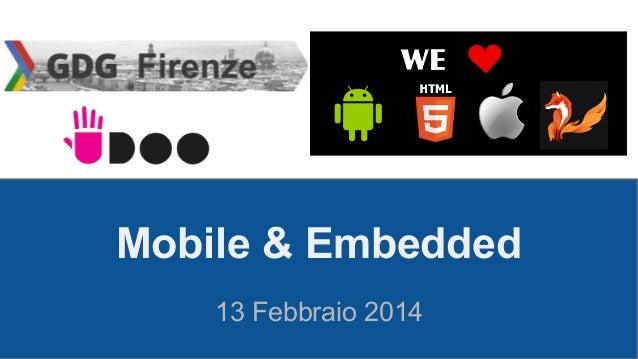 Mobile & Embedded 13 Febbraio 2014