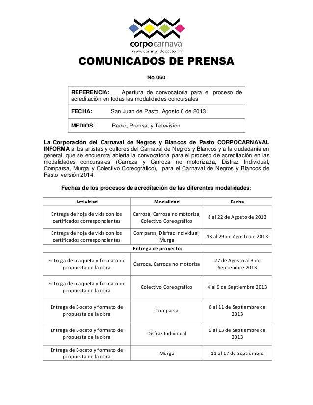 COMUNICADOS DE PRENSA No.060 La Corporación del Carnaval de Negros y Blancos de Pasto CORPOCARNAVAL INFORMA a los artistas...