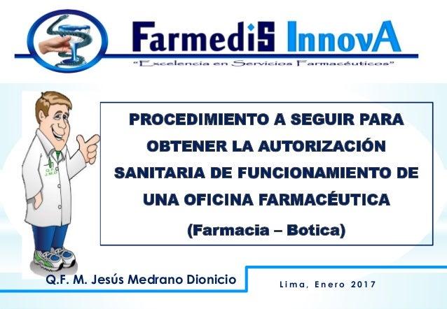 Q.F. M. Jesús Medrano Dionicio L i m a , E n e r o 2 0 1 7