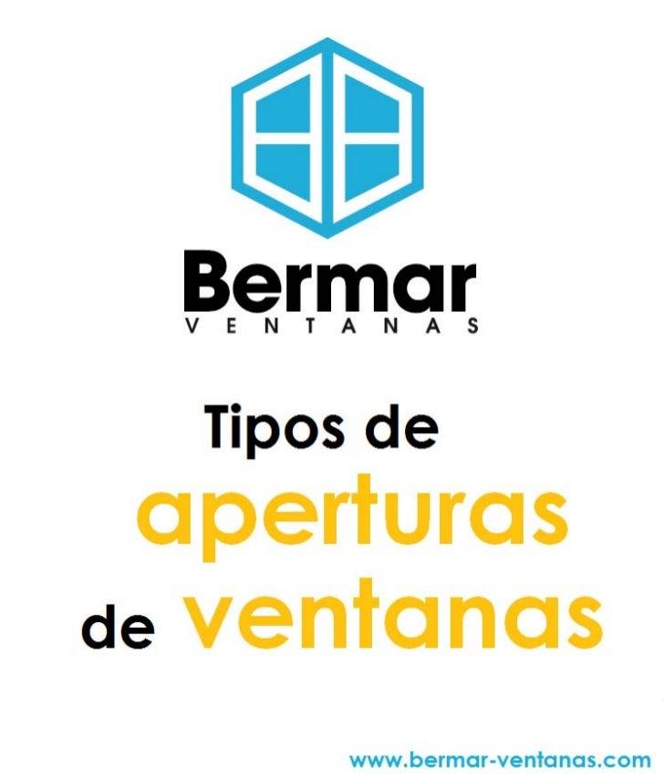 Tipos de aperturas de ventanas BERMAR