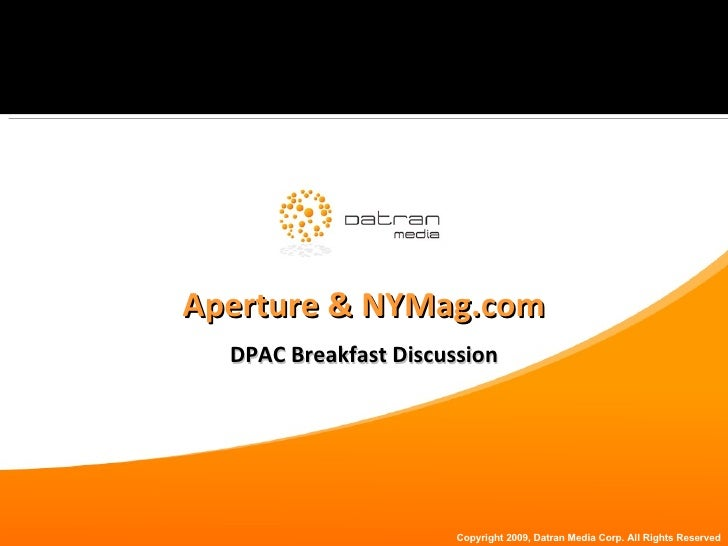 Aperture & NYMag.com DPAC Breakfast Discussion
