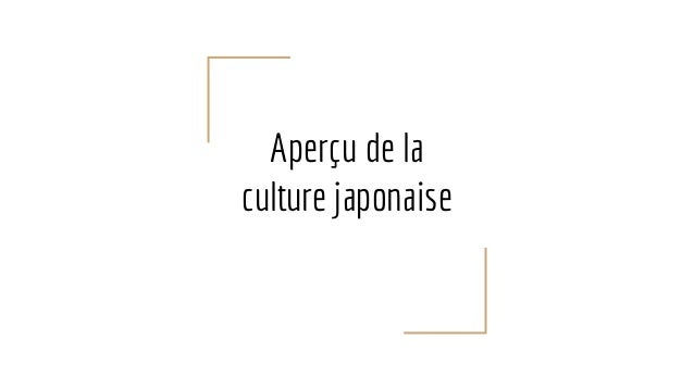Aperçu de la culture japonaise