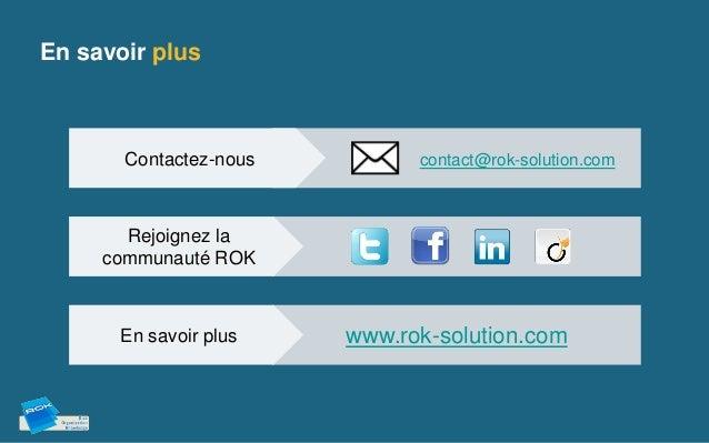 En savoir plus       Contactez-nous         contact@rok-solution.com       Rejoignez la     communauté ROK      En savoir ...