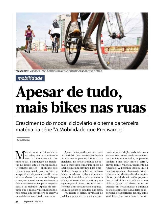 transporte. muitos ciclistas domingueiros estão experimentando deixar o carro.  mobilidade  Apesar de tudo, mais bikes nas...