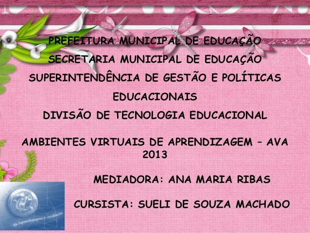 PREFEITURA MUNICIPAL DE EDUCAÇÃO SECRETARIA MUNICIPAL DE EDUCAÇÃO SUPERINTENDÊNCIA DE GESTÃO E POLÍTICAS EDUCACIONAIS DIVI...