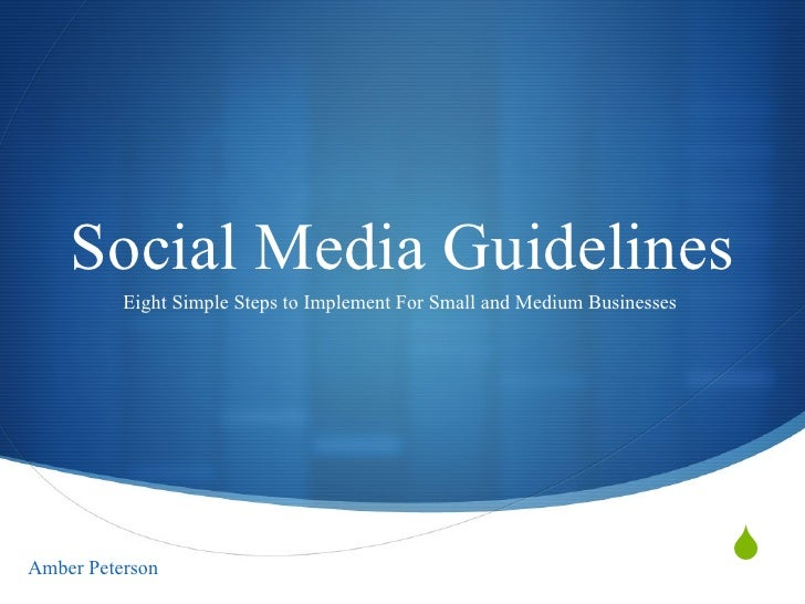 Social Media Guidelines Eight Simple Steps to Implement For Small and Medium Businesses  Amber Peterson