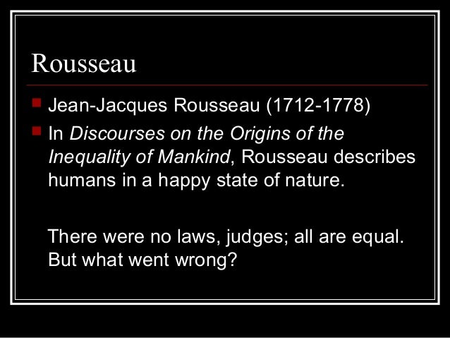burke and rousseau inequality and transformation Having hobbes, burke, or rousseau as a professor would be a one of a kind experience that would (for once) justify excuses for a disappointing grade citations rousseau declares that inequality of humans can be found in two types.