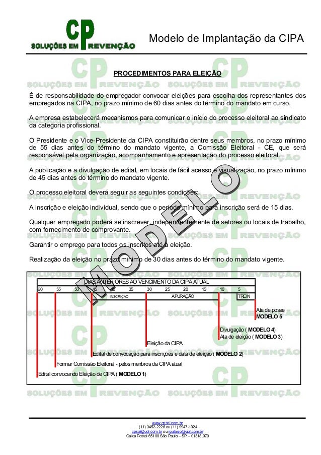 Modelo de Implantação da CIPA www.cpsol.com.br (11) 3452-2226 ou (11) 9947-1024 cpsol@uol.com.br ou rpalasio@uol.com.br Ca...