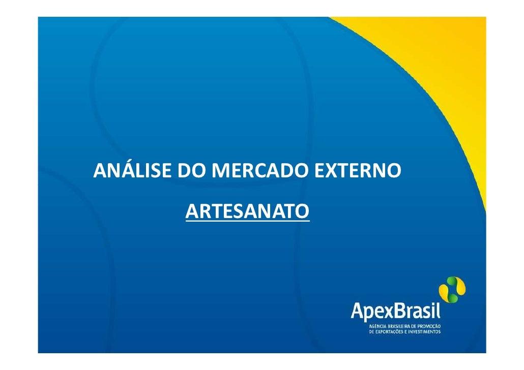 ANÁLISE DO MERCADO EXTERNO      Título da apresentação        ARTESANATO