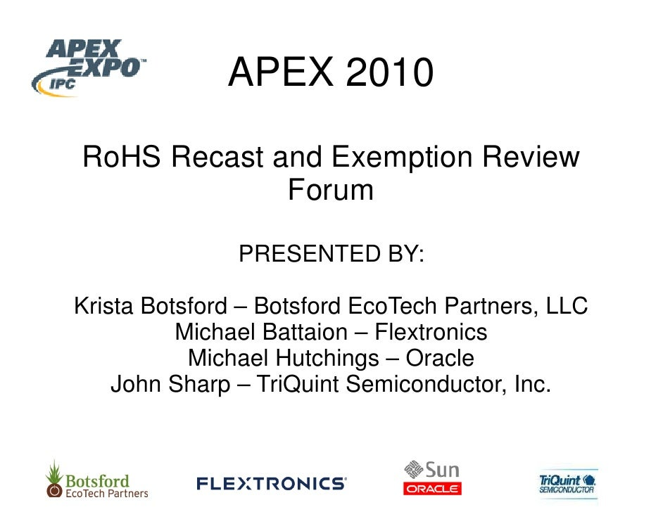 APEX 2010                  X  RoHS Recast and Exemption Review              For                rum                 PRESEN ...