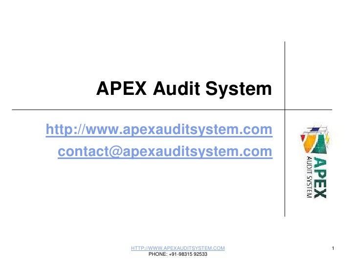 APEX Audit System<br />http://www.apexauditsystem.com<br />contact@apexauditsystem.com<br />HTTP://WWW.APEXAUDITSYSTEM.COM...