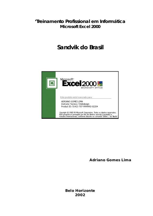'Treinamento Profissional em Informática           Microsoft Excel 2000         Sandvik do Brasil                         ...
