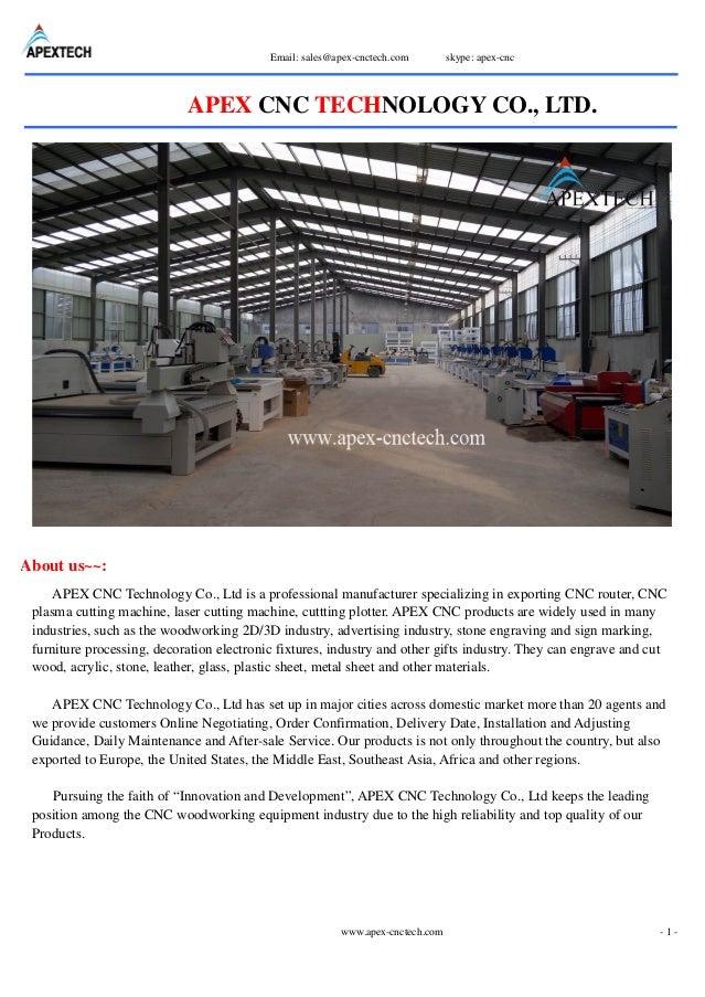 Email: sales@apex-cnctech.com skype: apex-cnc www.apex-cnctech.com - 1 - APEX CNC TECHNOLOGY CO., LTD. About us~~: APEX CN...