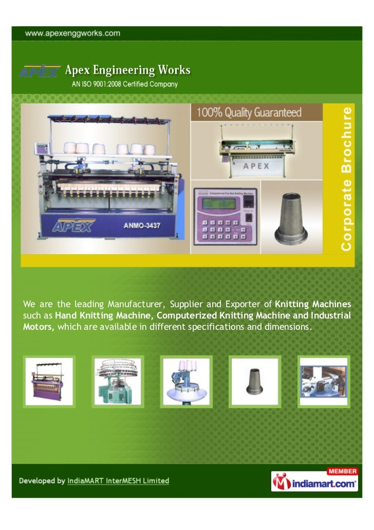 We are the leading Manufacturer, Supplier and Exporter of Knitting Machinessuch as Hand Knitting Machine, Computerized Kni...