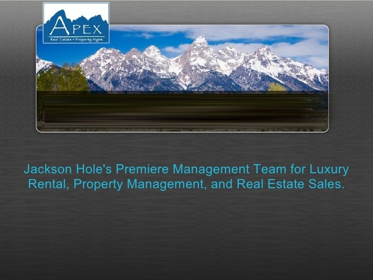 Jackson Hole's Premiere Management Team for Luxury Rental, Property Management, and Real Estate Sales.