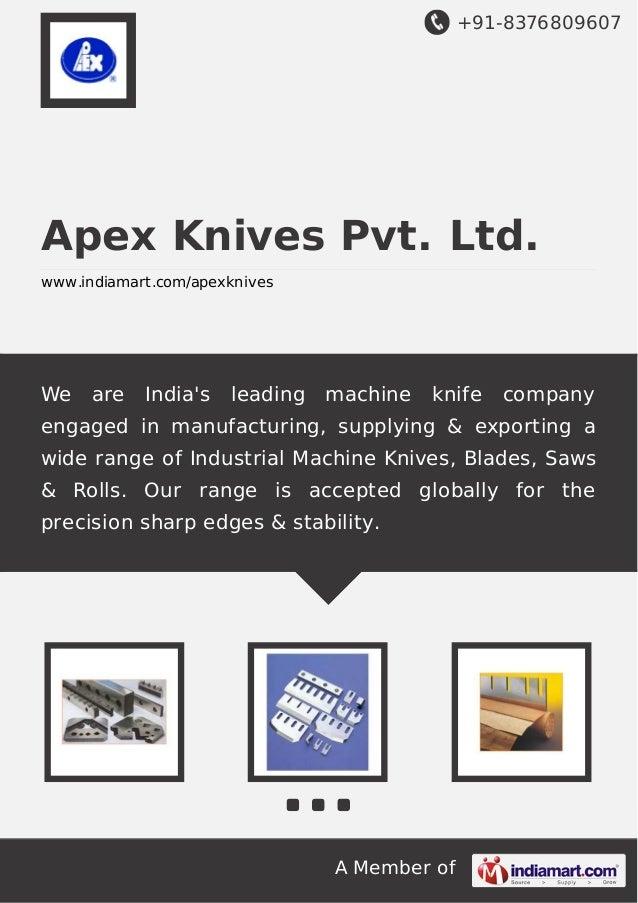 Manufacturer In Nagpur: Apex Knives Pvt. Ltd., Nagpur, Steel Manufacturing