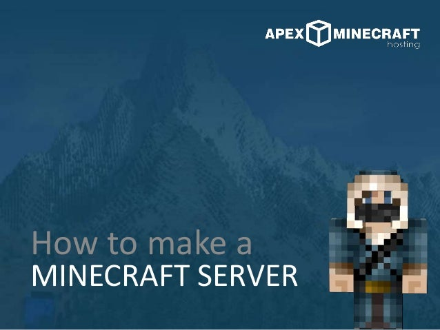 MINECRAFT SERVER How to make a