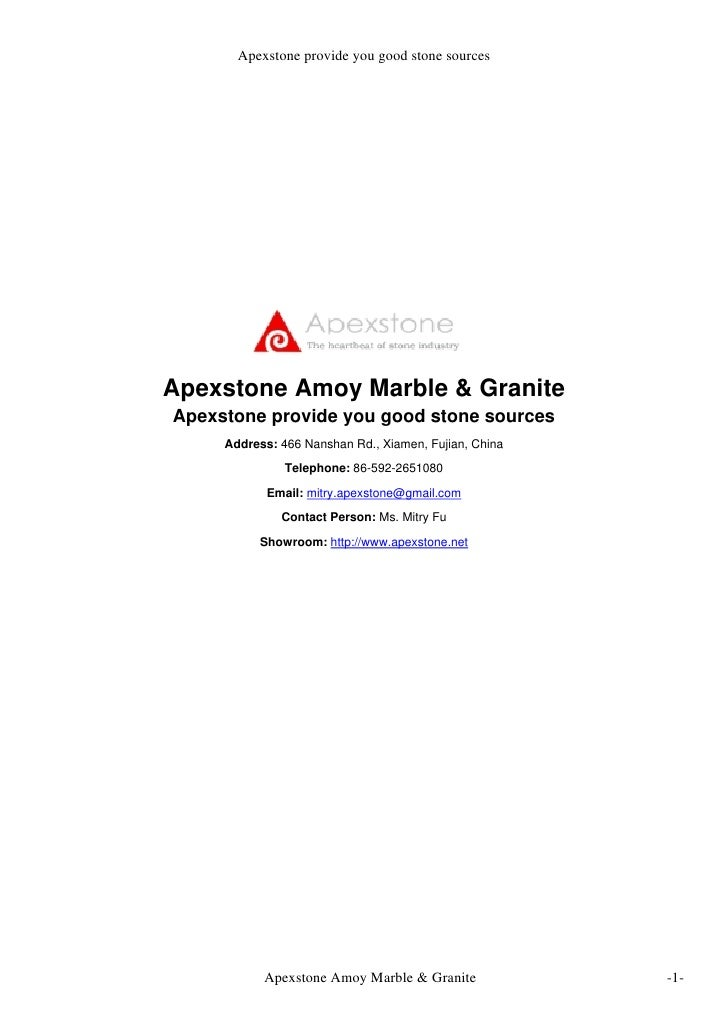 Apexstone provide you good stone sources     Apexstone Amoy Marble & Granite Apexstone provide you good stone sources     ...