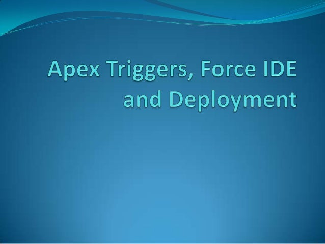 Topics to be covered: 1. Force IDE a. Eclipse plug-in or Force.com IDE i. Installation. ii. Usage. 2. Debug Logs a. Execut...