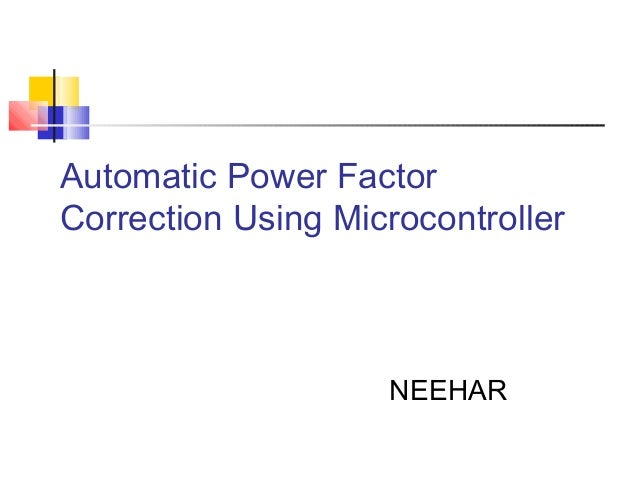 automatic power factor controller using pic Spwm generation using pic16f877a microcontroller code in mikro c for pic  spwm generation using pic16f877a  automatic power factor controller using pic.