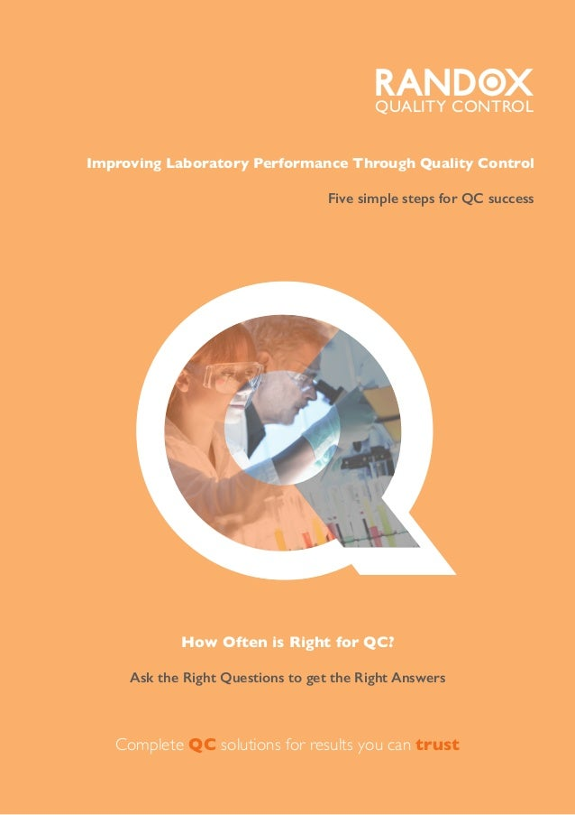 How Often is Right for QC? Ask the Right Questions to get the Right Answers Q Improving Laboratory Performance Through Qua...