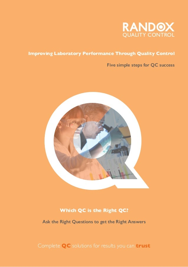 QWhich QC is the Right QC? Ask the Right Questions to get the Right Answers Complete QC solutions for results you can trus...
